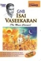 GNB - Isai Vaseekaran: Movie