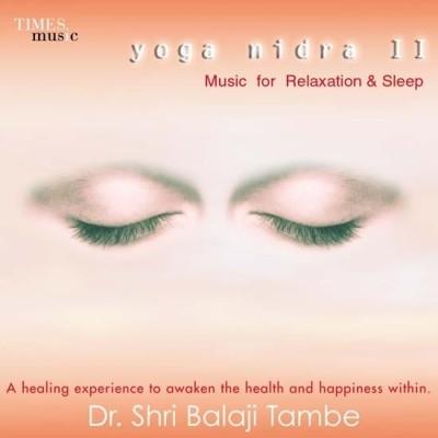 Buy Yoga Nidra II-Music For Relaxation & Sleep: Av Media