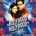 Bollywood Hollywood / O.S.T: Av Media