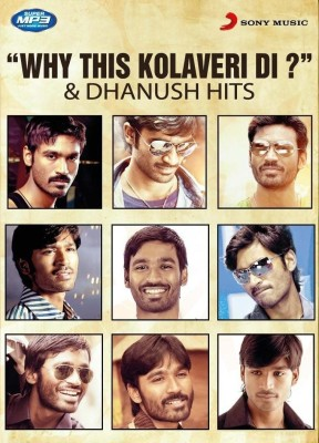 Buy Why This Kolaveri Di & Dhanush Hits: Av Media