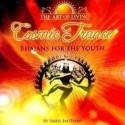 The Art Of Living Cosmic Trance - Bhajans For The Youth: Av Media