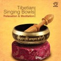 Tibetan Singing Bowls (Relaxation & Meditation): Av Media