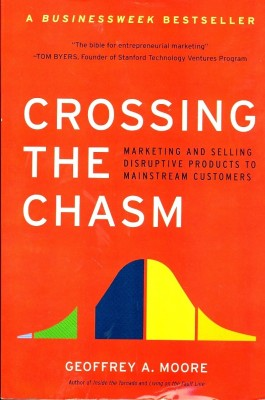 Buy Crossing the Chasm by Moore Geoffrey A.|Author-English-HarperCollins Publisher-Paperback_Edition-Revised 2nd (English): Book