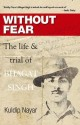 Without Fear: The life & trial of Bhagat Singh (English): Book