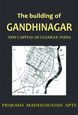 Buy The Building Of Gandhinagar (English): Book