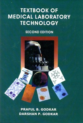 Buy Textbook Of Medical Laboratory Technology 2/e (price Rept) by godkar praful.b-English-Bhalani Publishing House-Hardcover_Edition-2nd by godkar praful.b-English-Bhalani Publishing House-Hardcover_Edition-2nd by godkar praful.b-English-Bhalani Publishing House-Hardcover_Edition-2nd (English) 2nd Edition: Book