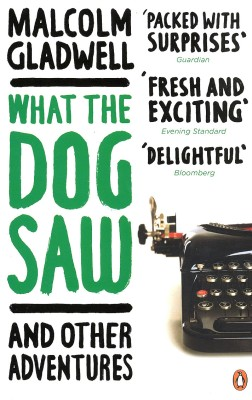 Buy What the Dog Saw and Other adventures: Book