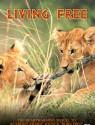 Living Free: Movie