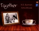 Together - Asha Bhosle & R D Burman: Av Media