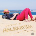 Feelings Of Relaxation (Music, Audio CD)