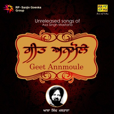 Buy Geet Annmoule-Unreleased Songs Of Asa Singh Mastana: Av Media