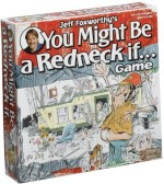 Patch Products Inc. Board Games Patch Products Inc. Jeff Foxworthy'S You Might Be A Redneck If Board Game