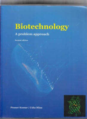 Buy Biotechnology: A Problem Approach: Book