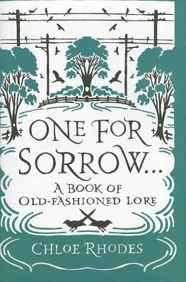 One for Sorrow: A Book of Old-Fashioned Lore price comparison at Flipkart, Amazon, Crossword, Uread, Bookadda, Landmark, Homeshop18