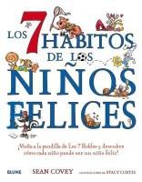 Los 7 habitos de los ninos felices: Visita a la pandilla de Los 7 Robles y descubre como cada nino puede ser un nino feliz!: Book