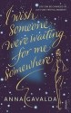 I Wish Someone Were Waiting for Me Somewhere (English): Book