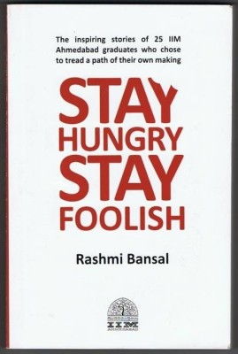 Buy STAY HUNGRY STAY FOOLISH (English): Book