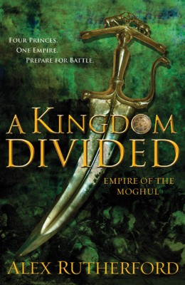 A Kingdom Divided: Empire of the Moghul price comparison at Flipkart, Amazon, Crossword, Uread, Bookadda, Landmark, Homeshop18