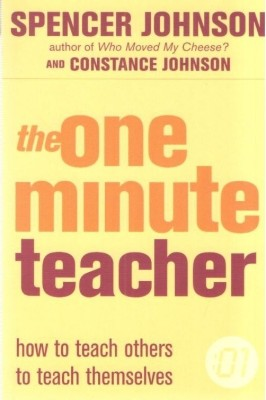 The One Minute Teacher : How to teach others to teach themselves price comparison at Flipkart, Amazon, Crossword, Uread, Bookadda, Landmark, Homeshop18