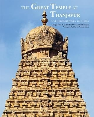 The Great Temple At Thanjavur, One Thousand Years, 1010-2010 price comparison at Flipkart, Amazon, Crossword, Uread, Bookadda, Landmark, Homeshop18