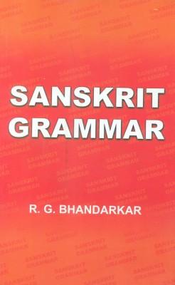 Sanskrit Grammar by R.G. Bhandarkar-English-Bharatiya Kala Prakashan-Paperback price comparison at Flipkart, Amazon, Crossword, Uread, Bookadda, Landmark, Homeshop18