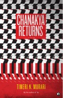 Chanakya Returns : A Novel (English): Book