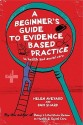A Beginner\'s Guide to Evidence Based Practice in Health and Social Care (English): Book