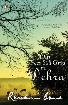 Buy Our Trees Still Grow in Dehra: Book
