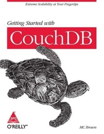 Getting Stared with CouchDB (English) (Paperback)