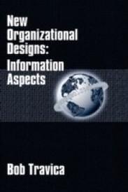 New Organizational Designs: Information Aspects (English) (Hardcover)