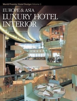Europe & Asia Luxury Hotel Interior: World Premier Hotel Design: Volume 3 illustrated edition Edition price comparison at Flipkart, Amazon, Crossword, Uread, Bookadda, Landmark, Homeshop18