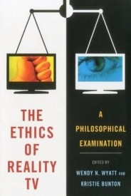 The Ethics of Reality TV: A Philosophical Examination (English) (Paperback)