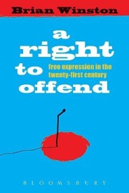 A Right to Offend: Free Expression in the Twenty-First Century (English) (Hardcover)