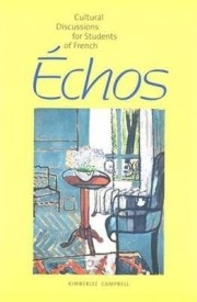 Echos: Cultural Discussions for Students of French (English) (Paperback)
