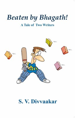 Buy Beaten by Bhagath!: A Tale of Two Writers (English): Book