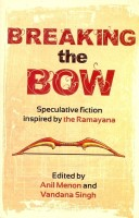 Breaking the Bow: Book
