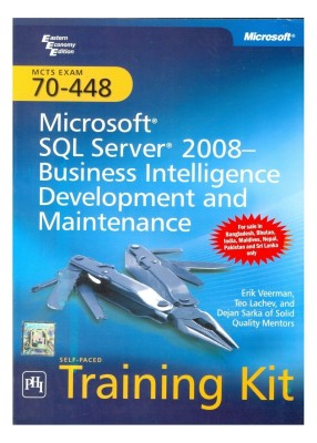 Buy MCTS Self-Paced Training Kit (Exam 70-448): Microsoft® SQL Server® 2008 — Business Intelligence Development and Maintenance: Book