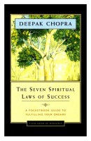 Seven Spiritual Laws of Success: A Pocket Guide to Fulfilling Your Dreams (English): Book
