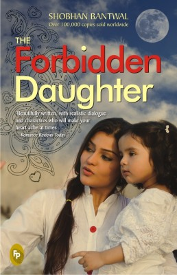 The Forbidden Daughter by Shobhan Bantwal and James Patterson