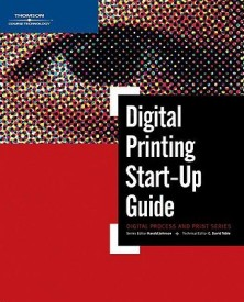 Digital Printing Start-Up Guide (Digital Process and Print) (English) (Paperback)