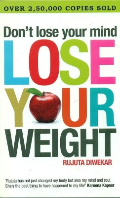 Buy Don't Lose Your Mind, Lose Your Weight: Book