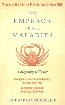 Buy The Emperor of Maladies : A Biography of Cancer (English): Book