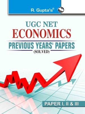Buy UGC NET - Economics (Paper 1, 2 & 3) : Previous Year's Papers (Solved) 1st Edition: Book