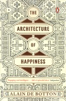 The Architecture of Happiness (English): Book