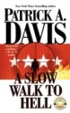 A Slow Walk to Hell (English): Book