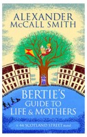 Bertie's Guide to Life and Mothers (English): Book