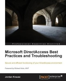 Microsoft Directaccess Best Practices and Troubleshooting (B)