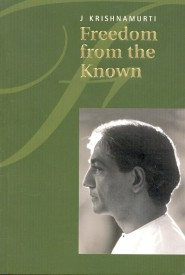 FREEDOM FROM THE KNOWN by J. KRISHNAMURTI-English-KFI PUBLICATIONS-Paperback (English) (Paperback)