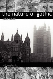 The Nature of Gothic. a Chapter from the Stones of Venice. Preface by William Morris (English) (Paperback)