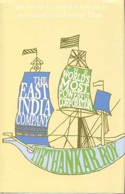 Buy The East India Company: The World's Most Powerful Corporation: Book